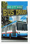 Big City Rigs - Bus Driver